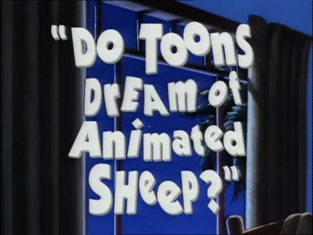 File:Do Toons Dream of Animated Sheep - Title.png