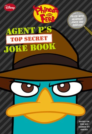 File:Phineas and Ferb, Agent P's Top-Secret Joke Book.jpg