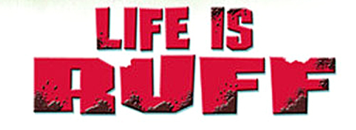 File:Life Is Ruff logo.png