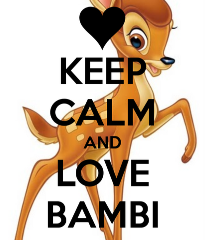 File:Keep calm and love Bambi.png