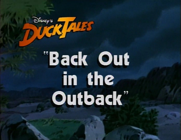 File:Back Out in the Outback DuckTalesTitleCard.jpg