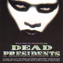 Dead Presidents OST