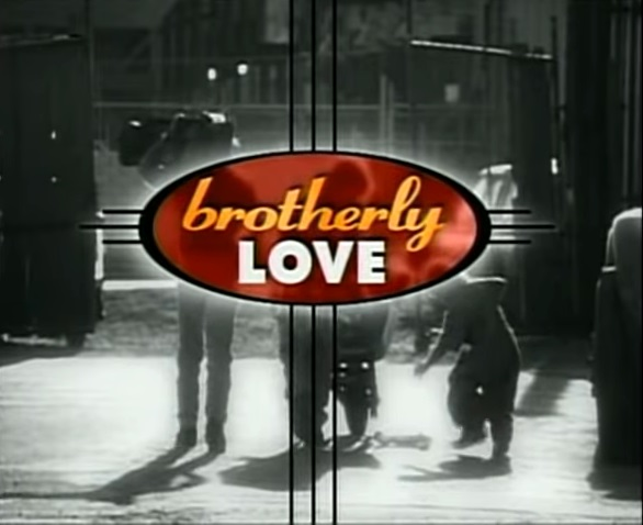 File:Brotherly Love title.jpg
