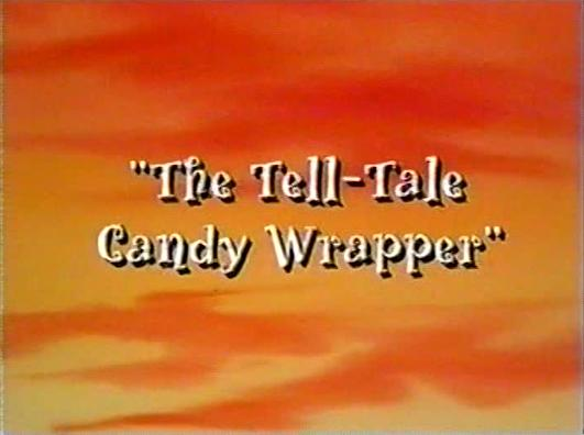 File:Tell-Tale Candy Wrapper.jpg