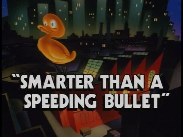 File:Smarter Than a Speeding Bullet titlecard.jpg