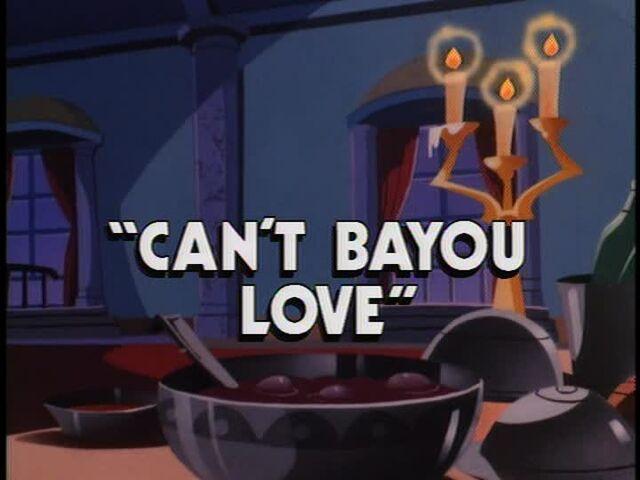 File:Can't Bayou Love titlecard.jpg