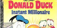 Donald Duck, Instant Millionaire