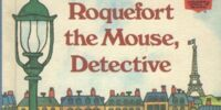 Roquefort the Mouse, Detective