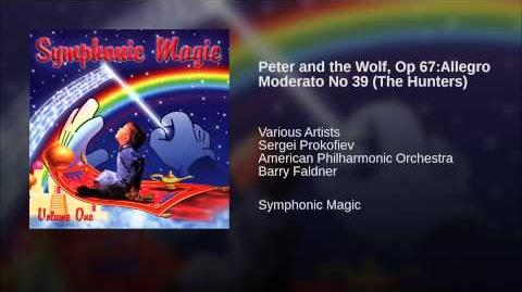 Peter and the Wolf, Op 67 Allegro Moderato No 39 (The Hunters)