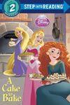 Disney Princess A Cake To Bake Book