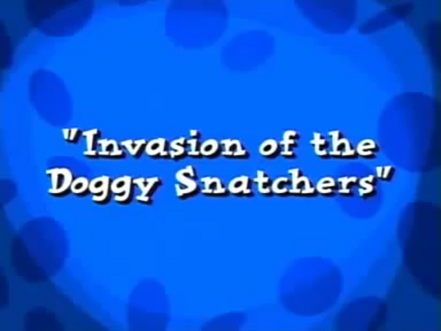 File:Invasion of the Doggy Snatchers.png