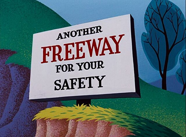 File:Another Freeway for Your Safety Sign.jpg
