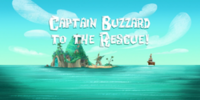 Captain Buzzard Bones To The Rescue