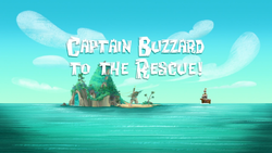 File:Captain Buzzard to the Rescue! title card.png