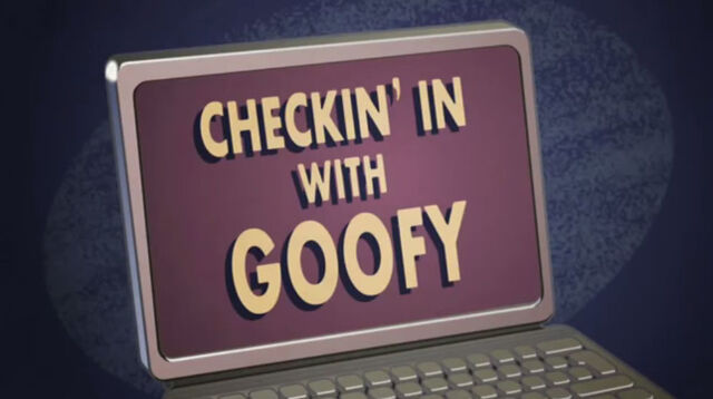 File:Checkin' in with Goofy.jpg