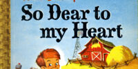 So Dear to My Heart (Golden Story Book)
