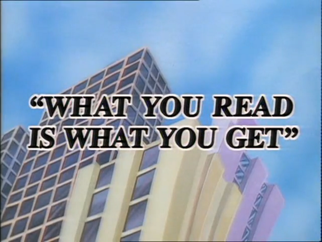 File:What You Read Is What You Get - Title.png
