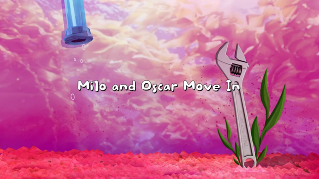 File:Milo and Oscar Move In 001.png