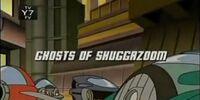 Ghosts of Shuggazoom
