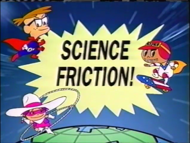 File:Science Friction! titles.PNG