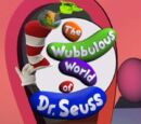 The Wubbluous World Of Dr. Suess