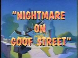 Nightmare on Goof Street