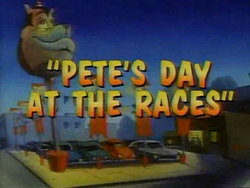Pete's Day at the Races