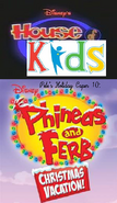 Disney's House of Kids - Pete's Holiday Caper 10- A Phineas & Ferb Christmas Vacation