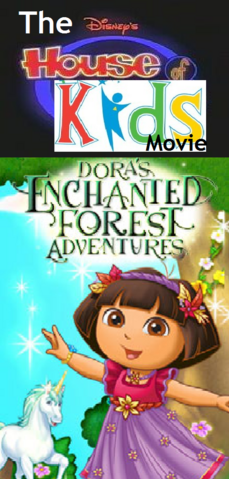 File:The Disney's House of Kids Movie - Dora's Enchanted Forest Adventures.png