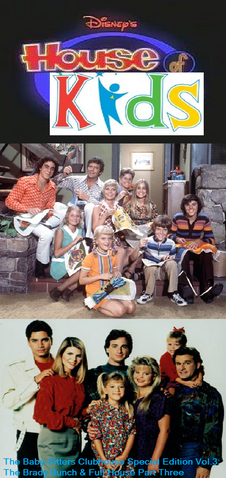 File:Disney's House of Kids - The Baby-Sitters Clubhouse Special Edition Vol.3 The Brady Bunch & Full House Part Three.png