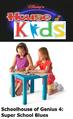 Disney's House of Kids - Schoolhouse of Genius 4 Super School Blues.png