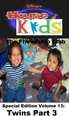 File:Disney's House of Kids - The Friendship Club Special Edition Volume 13 Twins Part 3.png