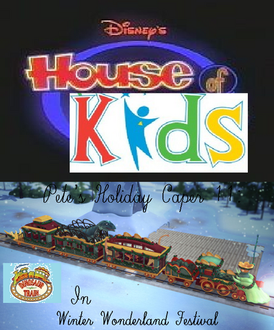 File:Disney's House of Kids - Pete's Holiday Caper 11- Dinosaur Train In Winter Wonderland Festival.png