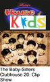 Disney's House of Kids - The Baby-Sitters Clubhouse 20 Clip Show.png