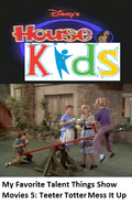 Disney's House of Kids - My Favorite Talent Things Show Movies 5- Teeter Totter Mess It Up