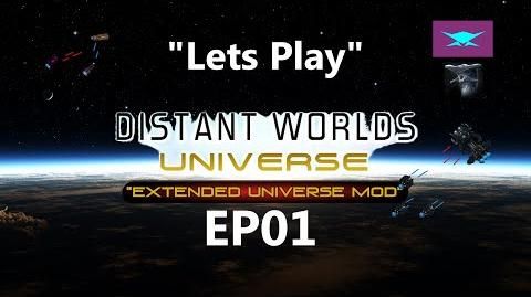 "Lets Play Distant Worlds Universe EP01 ""Extreme Difficulty"""