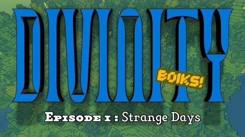 Divinity S1E1 — Strange Days