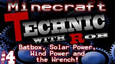 Minecraft Technic Part 4. Batbox, Solar Power, Wind Power and the Wrench!