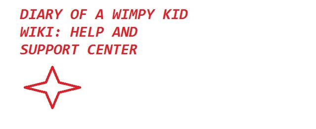 File:Diary of a wimpy kid WIKI Help and support. jpg.jpg