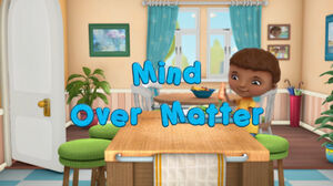 Mind Over Matter (Doc McStuffins)