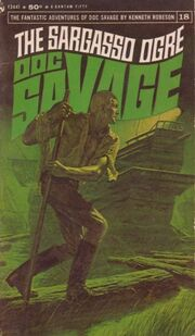Doc Savage - The Sargasso Ogre