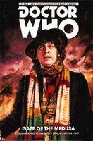 Fourth doctor volume 1 gaze of the medusa