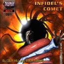 Infidels comet
