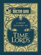 A brief history of time lords
