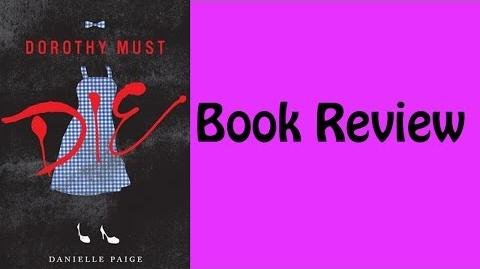 Book Review Dorothy Must Die By Danielle Paige
