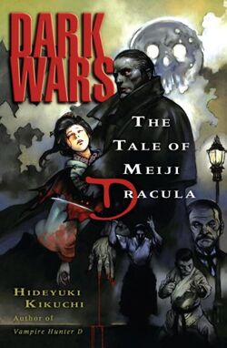 Dark Wars- The Tale of Meiji Dracula