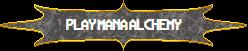 2014 play mana alchemy