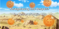 Straightaway Into Despair? The Terror of Majin Buu