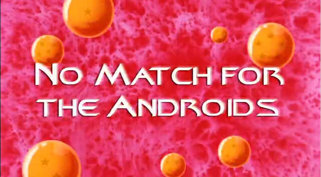 File:No Match for the Androids.jpg