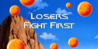 Losers Fight First